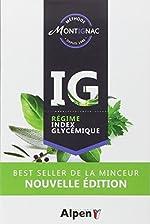Méthode Montignac Régime IG - Régime index glycémique de Michel Montignac