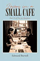 Lovers in a Small Cafe: Part II of The Ice Meadows