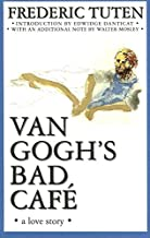 Van Gogh من Bad بنية اللون: A Love Story