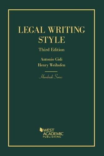 Compare Textbook Prices for Legal Writing Style Hornbooks 3 Edition ISBN 9781634592963 by Gidi, Antonio,Weihofen, Henry