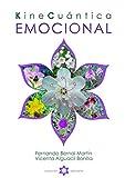 Kine Cuántica Emocional (Encuadernación Rústica)