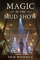 Magic in the Mud Show: A Novella (Neva Freeman)