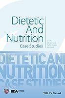 Dietetic and Nutrition: Case Studies