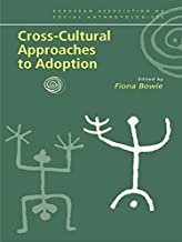 Cross-Cultural Approaches to Adoption (European Association of Social Anthropologists)
