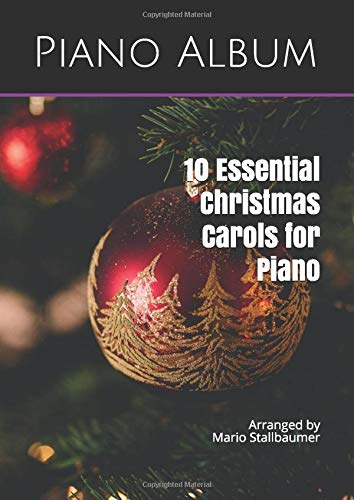 Christmas Piano Album: 10 Essential Christmas Carols for Piano