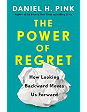 The Power of Regret: How Looking Backward Moves Us Forward (English Edition)