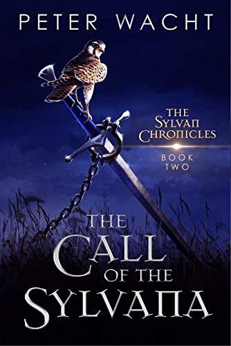 The Call of the Sylvana (The Sylvan Chronicles Book 2) (English Edition)