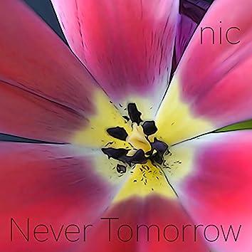 Never Tomorrow