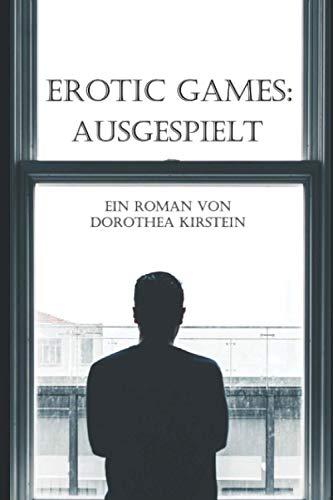 Erotic Games: Ausgespielt