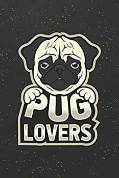 Pug Lovers  Blank Wide Ruled With Line for The Date Notebooks and Journals