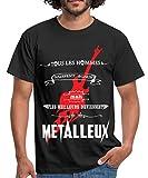 Les Meilleurs Deviennent Metalleux T-Shirt Homme, L, Noir