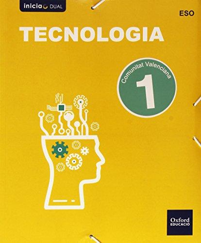 Tecnología Libro Del Alumno. Valencia. ESO 1 (Inicia Dual) - 9788467387032