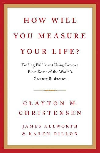 How Will You Measure Your Life?の詳細を見る