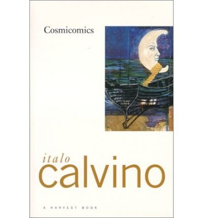 [ [ [ Cosmicomics[ COSMICOMICS ] By Calvino, Italo ( Author )Oct-04-1976 Paperback