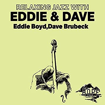 Relaxing Jazz with Eddie & Dave