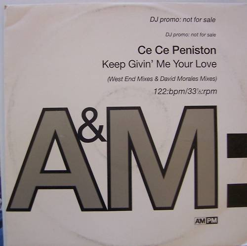 Ce Ce Peniston - Keep Givin' Me Your Love - A&M Records...
