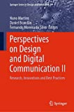 Perspectives on Design and Digital Communication II: Research, Innovations and Best Practices (Springer Series in Design and Innovation Book 14) (English Edition)