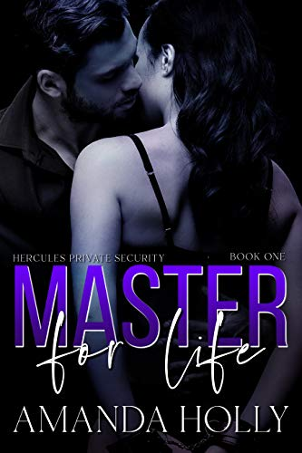 Master for Life (Hercules Private Security Book 1) (English Edition)