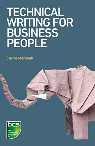 Compare Textbook Prices for Technical Writing for Business People  ISBN 9781780174464 by Marshall, Carrie