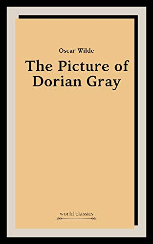 The Picture of Dorian Gray by Oscar Wilde (English Edition)