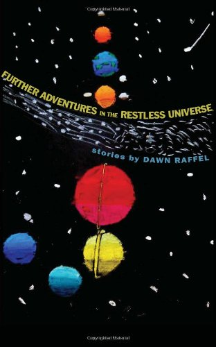 Image of Further Adventures in the Restless Universe: Stories