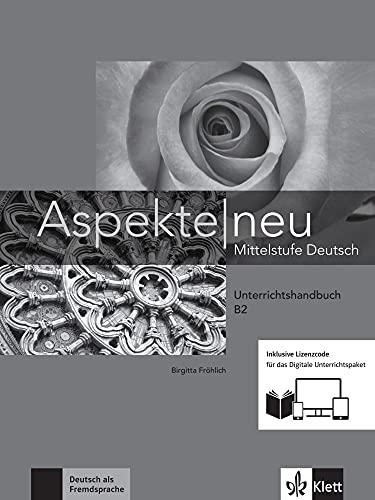 Aspekte neu B2 - Media Bundle: Mittelstufe Deutsch. Unterrichtshandbuch inklusive Lizenzcode für das Digitale Unterrichtspaket
