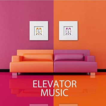 Elevator Music - Chillout Lounge Music Collection Elevator Background Music