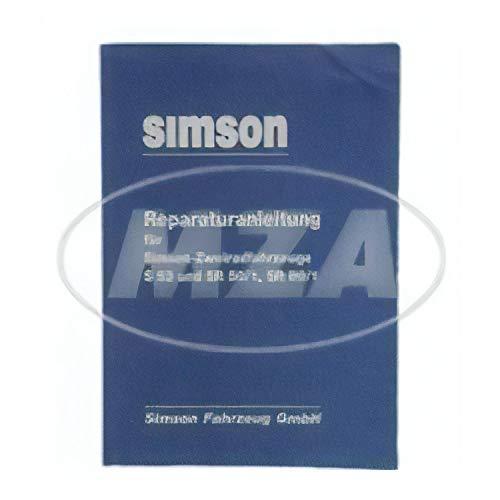 Reparaturanleitung für SIMSON-Zweiradfahrzeuge S53, S83, SR50/1, SR80/1 - Ausgabe 1989 mit Schaltpläne