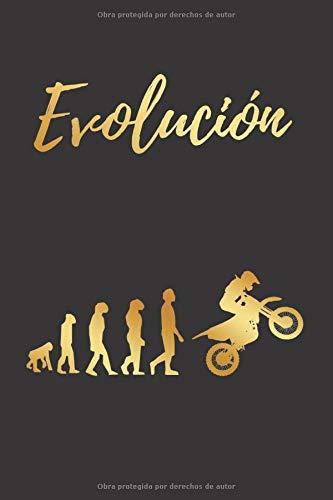 EVOLUCIÓN: CUADERNO LINEADO | Diario, Cuaderno de Notas, Apuntes o Agenda | Regalo Creativo y Original para los Amantes del Motocross y Enduro.