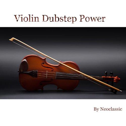 Violin Dubstep Power