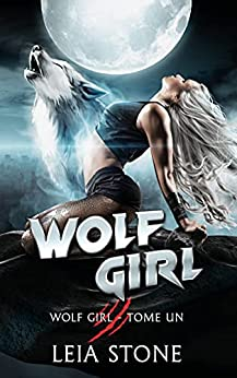 Wolf Girl (Edition Française) par [Leia Stone]