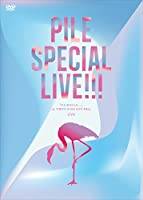 Pile SPECIAL LIVE!!!「P.S.ありがとう...」 at TOKYO DOME CITY HALL(DVD)