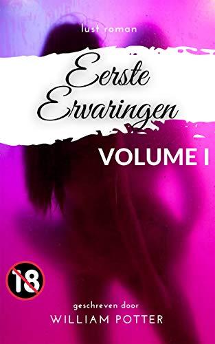 lustroman: eerste ervaringen: VOLUME 1 (Dutch Edition)