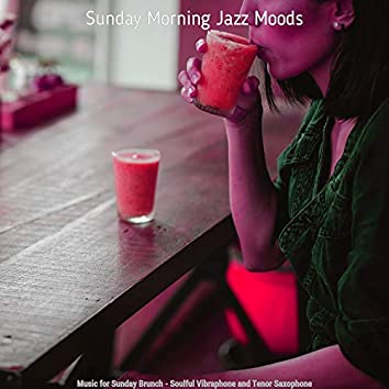 Music for Sunday Brunch - Soulful Vibraphone and Tenor Saxophone