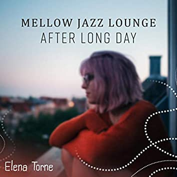 Mellow Jazz Lounge, After Long Day