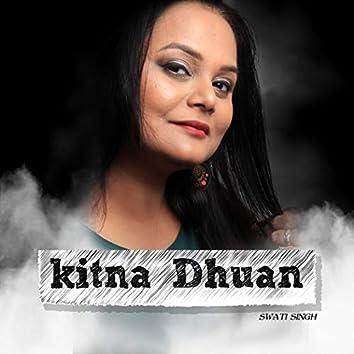 Kitna Dhuan