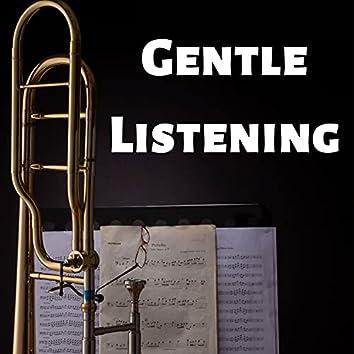 Gentle Listening