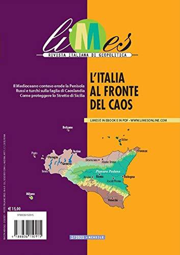 Limes. Rivista italiana di geopolitica. L' Italia al fronte del caos (2021) (Vol. 2)