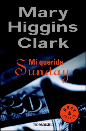 Mi querida Sunday eBook: Clark, Mary Higgins: Amazon.es: Tienda Kindle