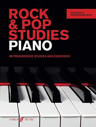 Rock & Pop Studies: Piano: 88 Progressive Studies and Exercises: 80 Progressive Studies and Exercises