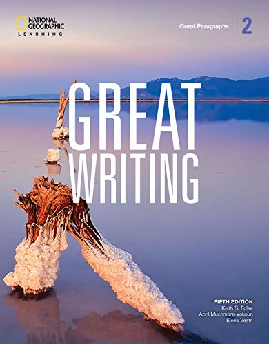 Great Writing 2: Great Paragraphs (Great Writing, Fifth Edition)