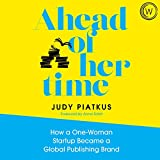 Ahead of Her Time: How a One-Woman Startup Became a Global Publishing Brand