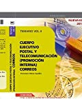 Cuerpo Ejecutivo Postal y Telecomunicación (Promoción Interna): Cuerpo Ejecutivo Postal y Telecomunicación : Cuerpo Ejecutivo Postal y de Telecomunicación . Temario. Vol. II: 2 (Correos 2012 (cep))