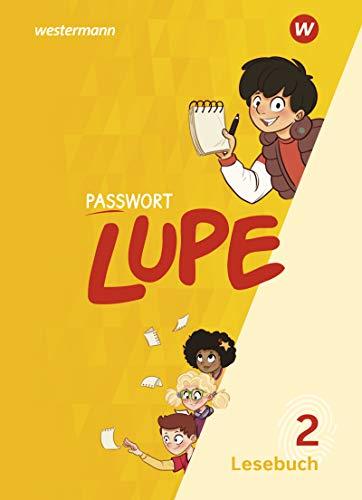 PASSWORT LUPE - Lesebuch: Lesebuch 2