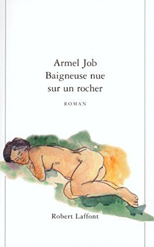 Baigneuse nue sur un rocher (Hors collection) (French Edition)