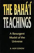 Baha'i Teachings: A Resurgent Model of the Universe