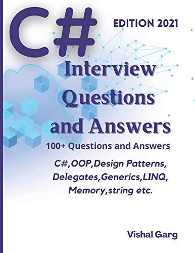 [画像:C# Interview Question and Answers: Edition: 2021]