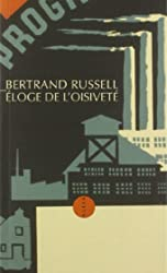 Eloge de l'Oisiveté de Bertrand Russell
