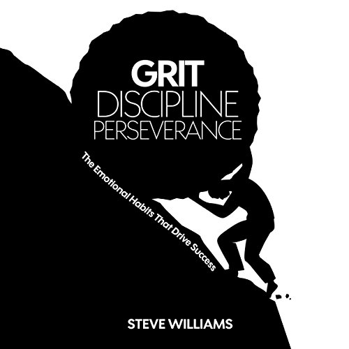Grit, Discipline, Perseverance audiobook cover art