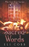 Sacred Words (The Guardian Series)